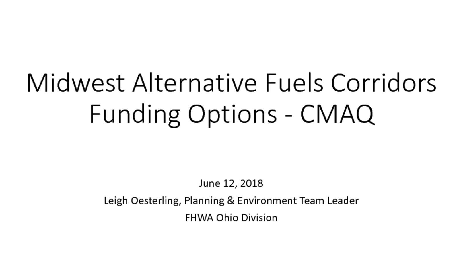 thumbnail of 2 – 2018 06 12 Midwest Alt Fuels Corridor_FHWA OH